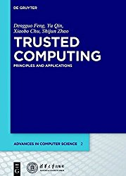 Trusted Computing (Advances in Computer Science)