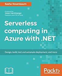 Serverless computing with Azure and .NET