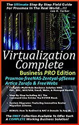 Virtualization Complete: Business PRO Edition (Proxmox-freeNAS-Zentyal-pfSense-Artica Zarafa & FreeWebs)