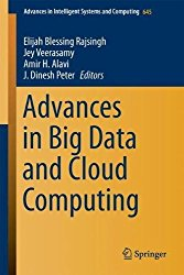 Advances in Big Data and Cloud Computing (Advances in Intelligent Systems and Computing)
