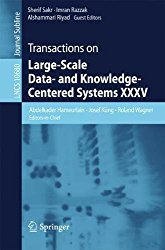 Transactions on Large-Scale Data- and Knowledge-Centered Systems XXXV (Lecture Notes in Computer Science)