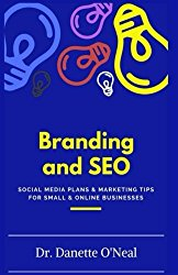Branding and SEO: : Social Media Plans and Marketing Tips for Small and Online Businessses (MONEY MATTERS 101 SERIES)