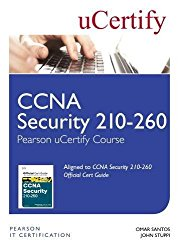CCNA Security 210-260 Pearson uCertify Course Student Access Card (Official Cert Guide)