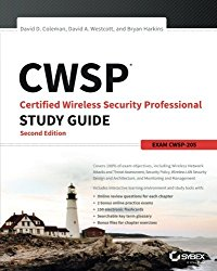 CWSP Certified Wireless Security Professional Study Guide: Exam CWSP-205