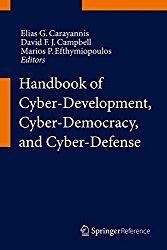 Handbook of Cyber-Development, Cyber-Democracy, and Cyber-Defense