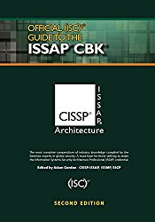 Official (ISC)2® Guide to the ISSAP® CBK, Second Edition ((ISC)2 Press)