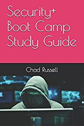 Security+ Boot Camp Study Guide