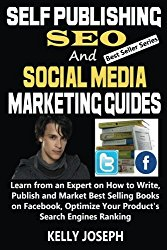 Self Publishing, SEO and Social Media Marketing Guides: Learn from a Best Seller How to Write, Publish and Market Best Selling Books on Facebook, … Engines Ranking (Best Sellers) (Volume 2)
