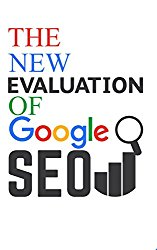 The New Evolution of Google SEO ,Search Engine Optimization,Seo Step-by-step: The Complete Beginner's Guide to Getting Traffic from Google : seo digital marketing,seo maker,seo advanced,seo books,seo