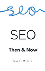 SEO Strategies: Now and Then
