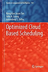 Optimized Cloud Based Scheduling (Studies in Computational Intelligence)