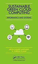 Sustainable Green Cloud Computing: Informatics and Systems