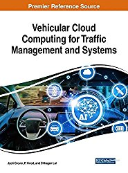 Vehicular Cloud Computing for Traffic Management and Systems (Advances in Computer and Electrical Engineering)