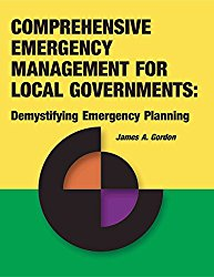 Comprehensive Emergency Management for Local Governments:: Demystifying Emergency Planning