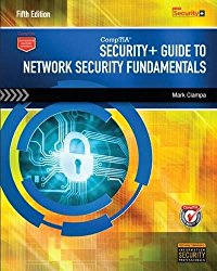 CompTIA Security+ Guide to Network Security Fundamentals (with CertBlaster Printed Access Card) (MindTap Course List)