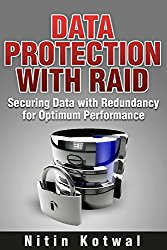 Data Protection with RAID: Securing Data with Redundancy for Optimum Performance