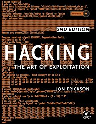 Hacking: The Art of Exploitation, 2nd Edition