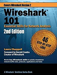 Wireshark 101: Essential Skills for Network Analysis – Second Edition: Wireshark Solution Series