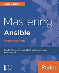 Mastering Ansible – Second Edition