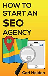 How to Start an SEO Agency: How You Can Build a Local, Online Business