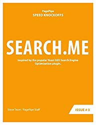 SEARCH.ME: Speed Clone: Inspired by the popular Yoast SEO Search Engine Optimization plugin. (Speed Plugin Clones Book Book 3)