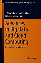 Advances in Big Data and Cloud Computing: Proceedings of ICBDCC18 (Advances in Intelligent Systems and Computing)