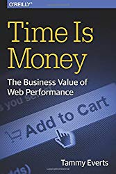 Time Is Money: The Business Value of Web Performance