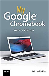 My Google Chromebook (4th Edition)
