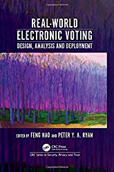 Real-World Electronic Voting: Design, Analysis and Deployment (Series in Security, Privacy and Trust)