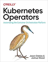 Kubernetes Operators: Automating the Container Orchestration Platform